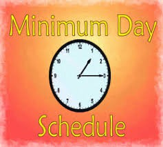 Minimum Day--Thursday 3/12/2020