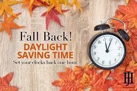 Dont forget to set your clocks back on Nov.1st