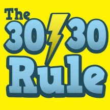 What is 30/30 Rule?