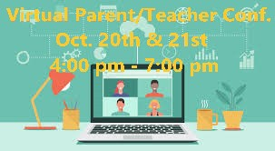 VIRTUAL PARENT/TEACHER CONFERENCES OCTOBER 20TH & 21ST