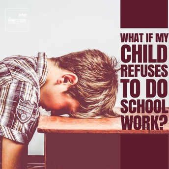 What if My Child Refuses to Do School Work?