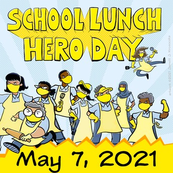 CHARTWELLS' NEWS - MAY 7TH IS SCHOOL LUNCH HERO DAY