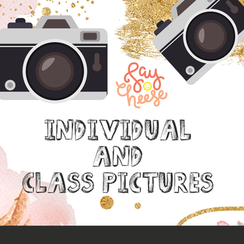 📸 Individual and Class Pictures