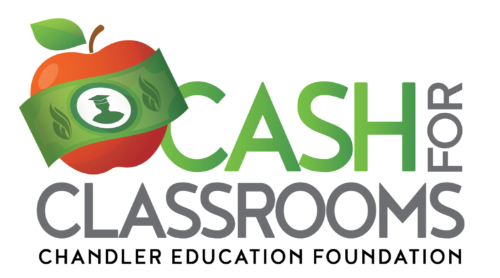 Chandler Education Foundation Cash for Classrooms Campaign