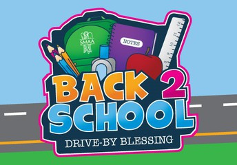 SMAA Back 2 School Drive-By Blessings