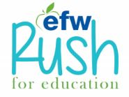 EFW Rush for Education