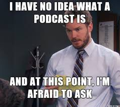 Do you love Podcasts?