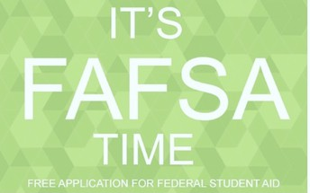 FAFSA and California Dream Act applications DUE!
