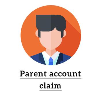 Parent account claim