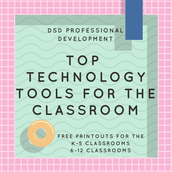 Top 30 Technology Tools for the Classroom