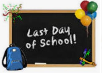 Last Day of School - Friday, May 28, 2021