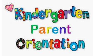 Kindergarten Orientation - 8/27