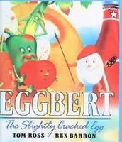Eggbert The Slightly Cracked Egg