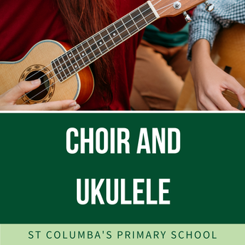 Choir and Ukulele Lessons