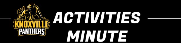 Knoxville Panther Activities Minute
