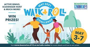 May Walk + Roll Challenge Week is May 3-7!!!