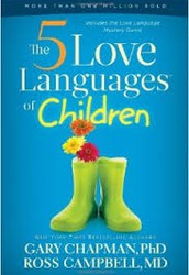 Musings from a Fellow Parent - 5 Love Languages of Children