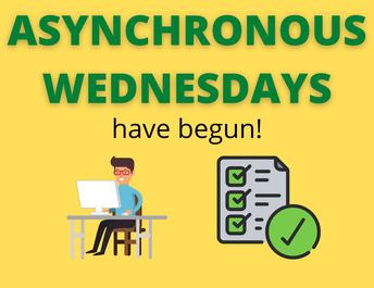 Asynchronous Wednesdays