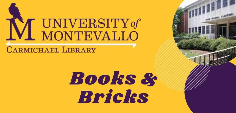 University of Montevallo, Carmichael Library, Books and Bricks Newsletter
