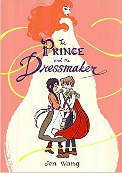 "Graphic Novel: ""The Prince and the Dressmaker"" by Jen Wang"