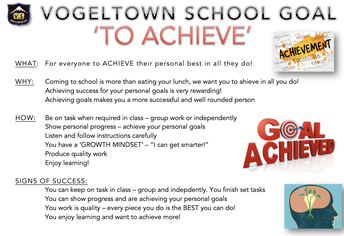 SCHOOL GOAL: TO ACHIEVE!