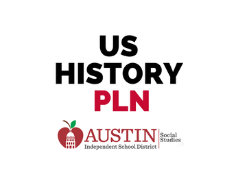 US History District-Wide PLC Meeting #4