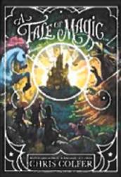 """A Tale of Magic"""