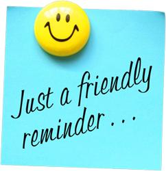 CCS Reminders: