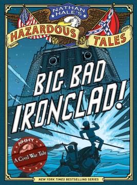 Big Bad Ironclad, by Nathan Hale