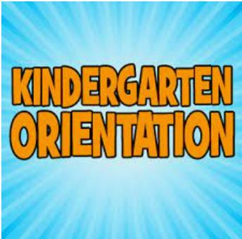 Kindergarten Orientation (2021-2022)