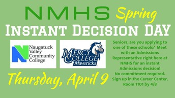 SENIORS: Mercy College & Naugatuck Valley Community College Instant Decision Day 4/9