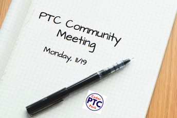 November PTC Community Meeting Scheduled for THIS Monday, 11/19