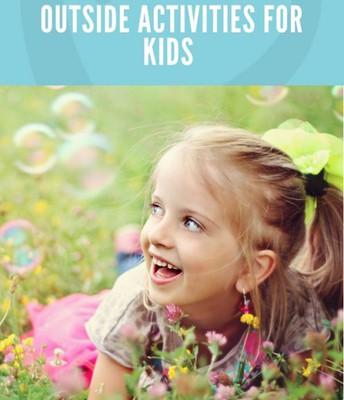 31 Outdoor Activities for Kids