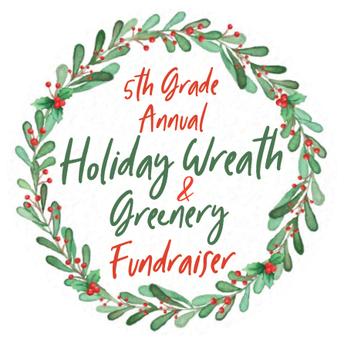 5th Grade Annual Wreath Fundraiser