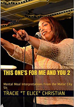 This One's For Me and You 2 - Mental Meal Interpretations from The Motor City Sis