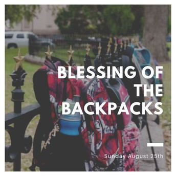 Backpack Blessings, Sunday August 25th