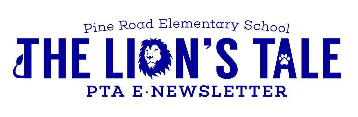Pine Road PTA E-newsletter: The Lion's Tale