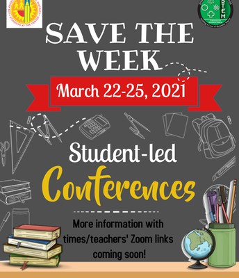 Save the Week for Student Led Conferences