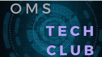 Tech Club - Every Wednesday at 2:30pm.