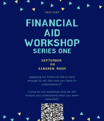 Financial Aid Workshop: Series One