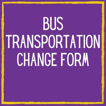 Bus Transportation Change Form