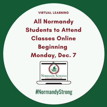 All Normandy Students to Attend Classes Online Beginning Dec. 7