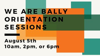 We Are Bally Orientation Day  Student Leader Signup