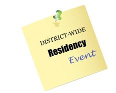 District-wide Residency Event