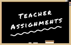 Teacher Assignments for the 2018-19 School Year