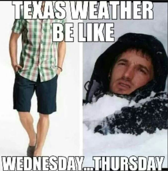 Texas Weather- Oh My!