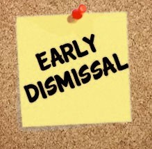 Early dismissal - September 13