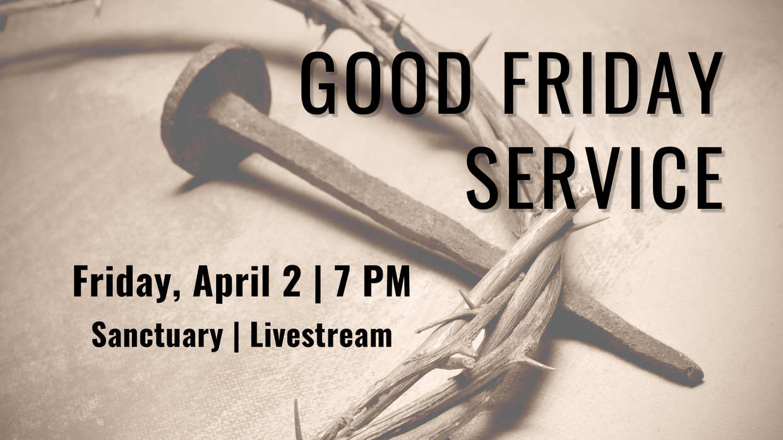 Good Friday Service of Shadows