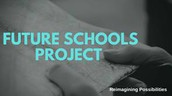 New Cohort! Future Schools Project