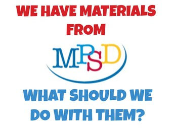 We Have Items that Belong to MPSD: What Should We Do With Them?